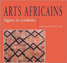 Arts africains Signes et symboles