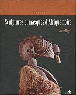 Sculptures et masques d Afrique noire