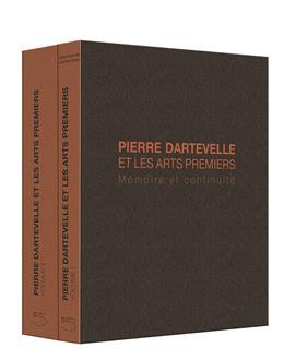 Pierre Dartevelle et les arts premiers Mémoire et continuité